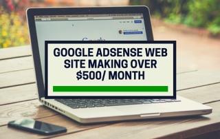 Google-Adsense-web-site-making-over-$500- month